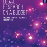 Internet Legal Research on a Budget by Carole Levitt and Judy Davis