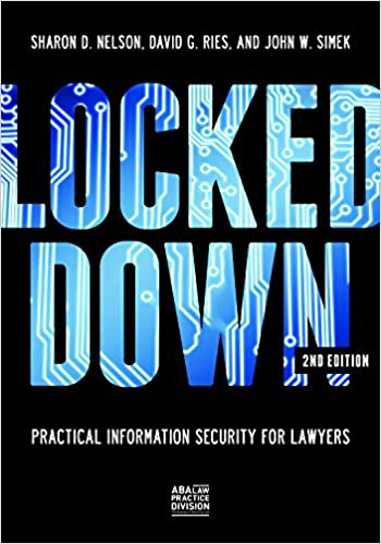 Locked Down: IT Security for Lawyers